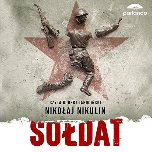 Sołdat Nikolaj Nikulin Audiobook