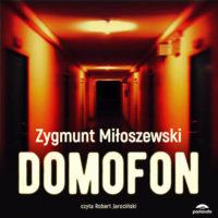 Zygmunt Miłoszewski Domofon Audiobook