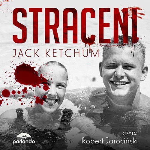 Jack Ketchum Straceni Audiobook