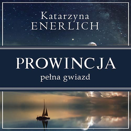 Prowincja pełna gwiazd Katarzyna Enerlich